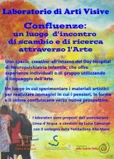 <h5>laboratorio arti visive</h5><p>Confluenze poster del laboratorio presso il Day Hospital dell'Ospedale Infantile Regina Margherita di Torino </p>